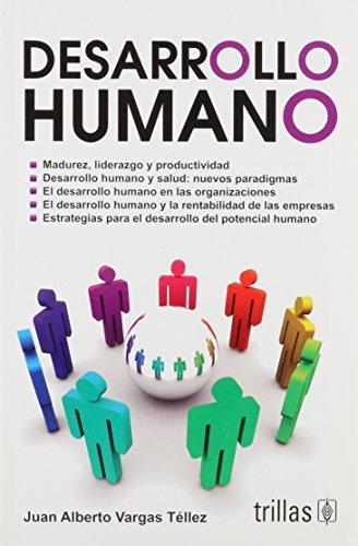 Desarrollo humano/ Human Development (Spanish Edition): Tellez, Juan Alberto