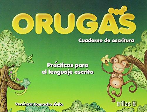 9789682484506: Orugas / Caterpillars: Cuaderno de escritura: Practicas para el lenguaje escrito / Writing Workbook: Written Language Practice