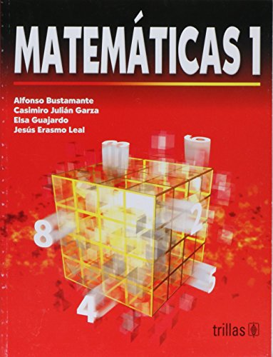 Matematicas 1 / Mathematics 1 (Spanish Edition): Bustamante, Alfonso