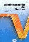 9789682602788: Administracion de Ventas (Spanish Edition)