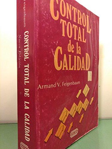 Control Total de La Calidad (Spanish Edition): FEIGENBAUM