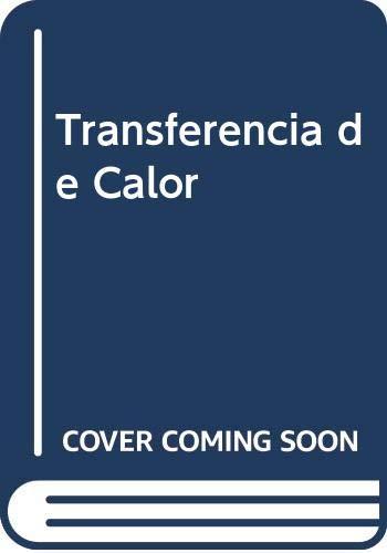 Transferencia de Calor (Spanish Edition): Holman, J. P.