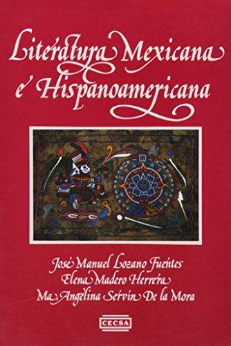 Literatura Mexicana e Hispanoamericana: Lozano Fuentes, Jose