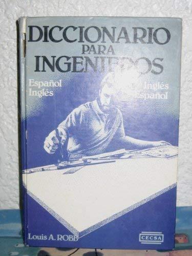 Diccionario para Ingenieros: Louis A. Robb