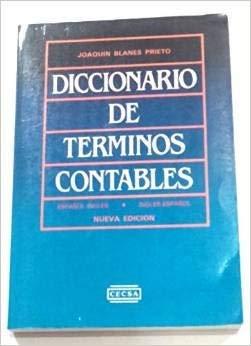9789682609855: DICCIONARIO DE TERMINOS CONTABLES ESPANOL INGLES ESPANOL