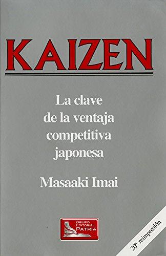 Kaizen - Clave de La Ventaja Competitiva (Spanish Edition) (9682611288) by Masaaki Imai
