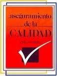 9789682611353: Aseguramiento de la Calidad. El Camino a la Eficiencia y la Competitividad [Hardcover]