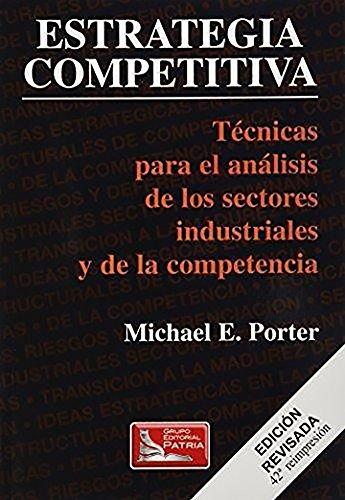 9789682611841: ESTRATEGIA COMPETITIVA. TECNICAS PARA EL ANALISIS DE LOS SEC