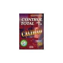 Control total de la calidad 3ªed revisada: Feigenbaum,A.V.