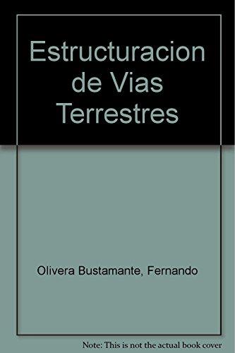 9789682612862: Estructuracion de Vias Terrestres (Spanish Edition)