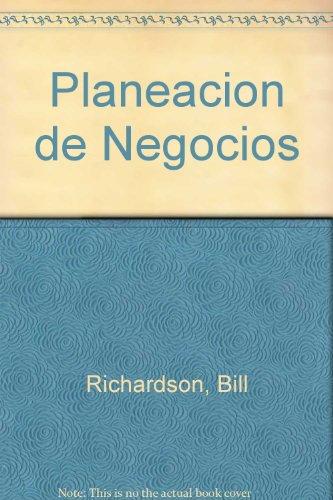 9789682613029: Planeacion de Negocios (Spanish Edition)