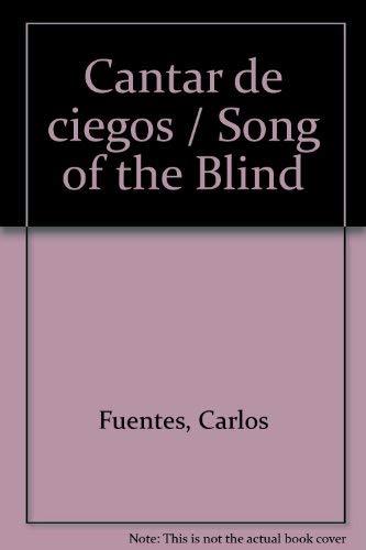 9789682700095: Cantar de ciegos / Song of the Blind (Spanish Edition)