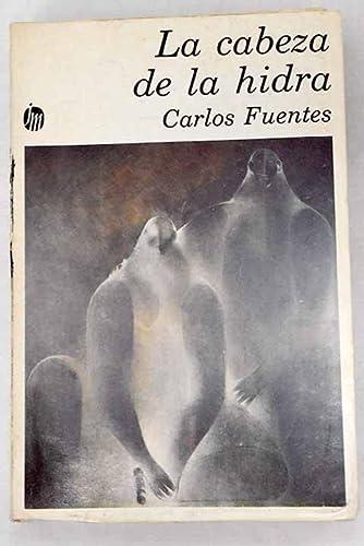 9789682700217: La cabeza de la hidra (Nueva narrativa hispánica) (Spanish Edition)