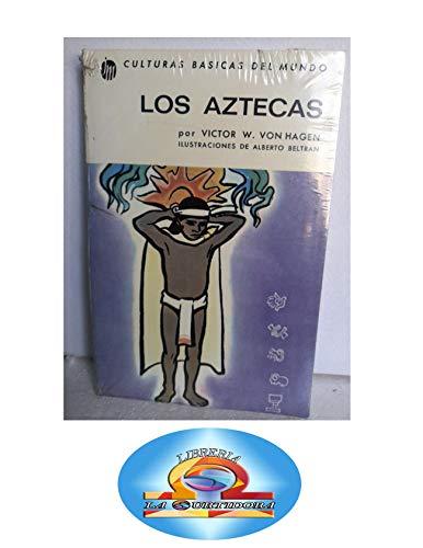 Los Aztecas ( En Espanol ): Victor W. Von
