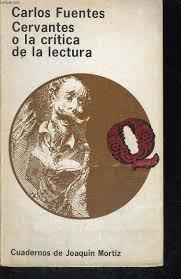 9789682703249: Cervantes o la Critica de la Lectura