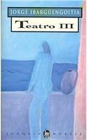 9789682703461: Teatro / Plays: El viaje superficial & Pajaro en mano & Los buenos manejos & La cosnpiracion vendida & El atentado / The Superficial Journey & Bird on Hand & The Good (Spanish Edition)