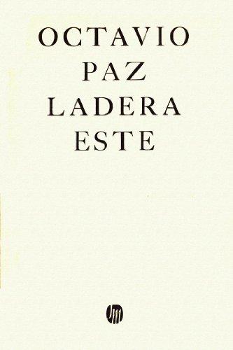 9789682703867: Ladera este (1962-1968): Ladera este / Hacia el comienzo / Blanco (Las Dos orillas) (Spanish Edition)