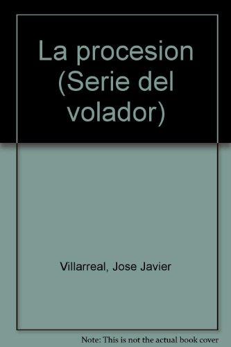 La procesión: VILLARREAL, José Javier