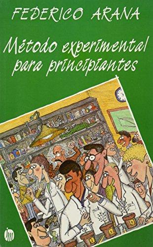 9789682704529: Metodo experimental para principiantes (Manuales Practicos) (Spanish Edition)