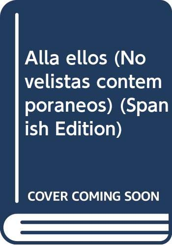 9789682705526: Allá ellos (Novelistas contemporáneos) (Spanish Edition)