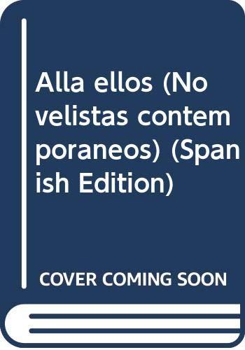 9789682705526: Alla ellos (Novelistas contemporaneos) (Spanish Edition)