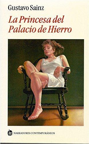 9789682706431: La Princesa Del Palacio De Hierro