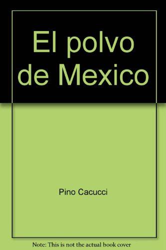 9789682706820: El polvo de México (Spanish Edition)