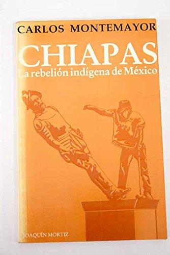 9789682706950: Chiapas: La rebelión indígena de México (Horas de Latinoamérica) (Spanish Edition)