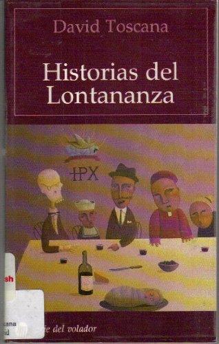 9789682706974: Historias del Lontananza (Serie del volador) (Spanish Edition)