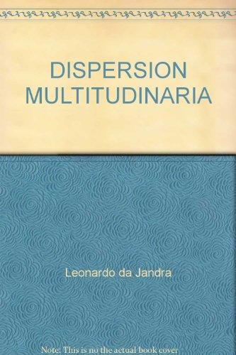 DISPERSION MULTITUDINARIA: JANDRA, LEONARDO DA/COMPILADOR
