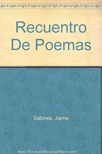 Recuentro De Poemas (Spanish Edition): Jaime Sabines