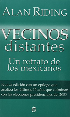 9789682708282: Vecinos distantes/Distant Neighbors: Un retrato de los mexicanos/A Portrait of the Mexicans