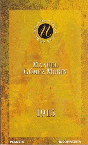 1915 (Spanish Edition): Gomez Morin, Manuel