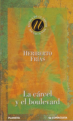 Carcel Y El Boulevard, La (Spanish Edition): Frias, Heriberto