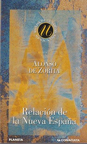 Relacion De La Nueva Espa¥A (Spanish Edition): Zorita, Alonso De