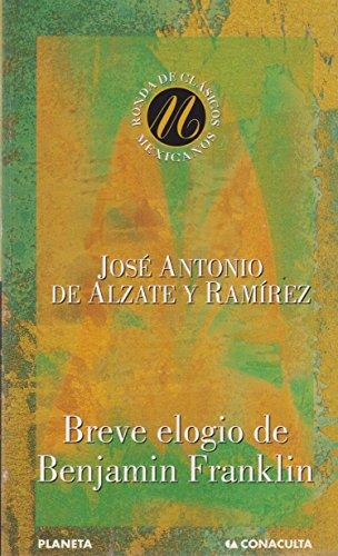 Breve elogio de Benjamin Franklin (Spanish Edition): RAMÍREZ, JÓSE ANTONIO