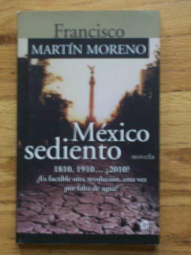 9789682709425: Mexico Sediento (Spanish Edition)