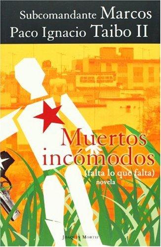 9789682710056: Muertos incomodos (Falta lo que Falta) (Spanish Edition)