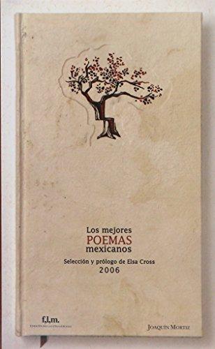 Los mejores poemas mexicanos: Edicion 2006