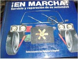 9789682800559: En Marcha (Servicio y Reparacion de su Automovil)
