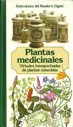 9789682800993: Plantas Medicinales: Virtudes Insospechadas de Plantas Conocidas