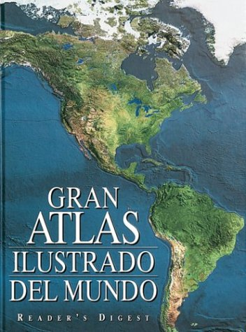 9789682802867: Gran Atlas Ilustrado Del Mundo: Illustrated Great World Atlas (Spanish Edition)