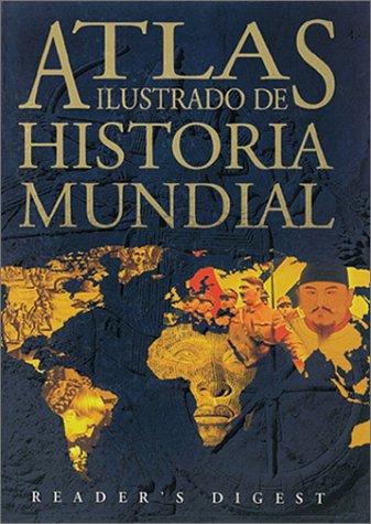 9789682803420: Atlas ilustrado de historia mundial