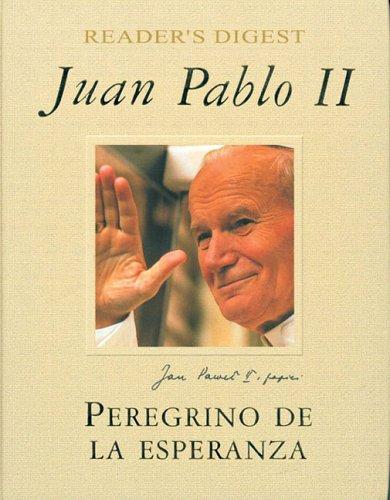 9789682803529: Juan Pablo II: Peregrino de la Esperanza