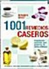1001 Remedios Caseros: Reader's Digest