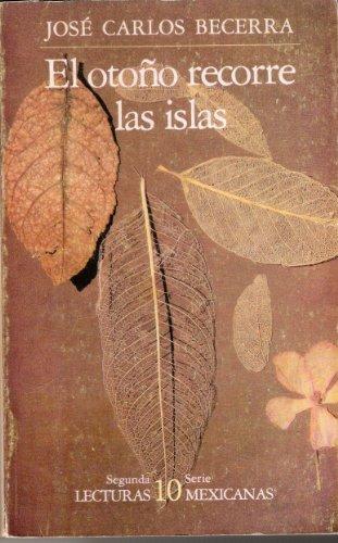 9789682908651: El Otono Recorre Las Islas (Segunda Serie Lecturas Mexicanas, 10)