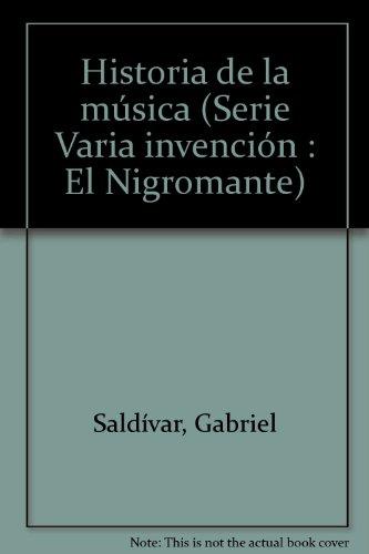 Historia de La Musica En Mexico: Saldivar, Gabriel