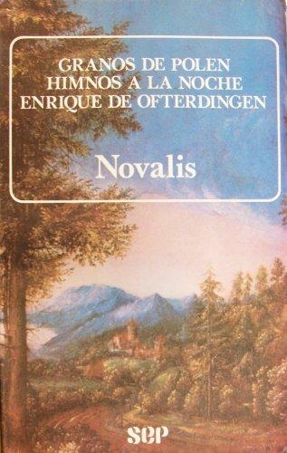 9789682912443: Granos de polen / Himnos a la noche / Enrique de Ofterdingen (Cien del Mundo)