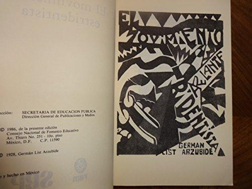 El movimiento estridentista (Lecturas mexicanas) (Spanish Edition): List Arzubide, German