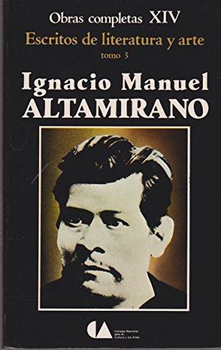 Obras Completas Xiv / Escritos De Literatura: Altamirano, Ignacio Manuel